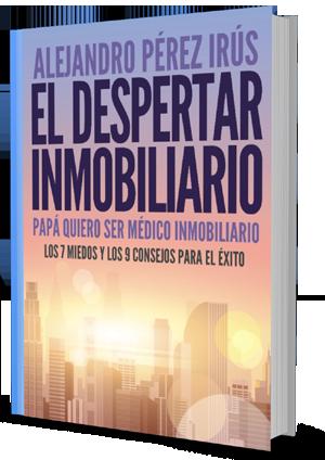 Libro El Despertar Inmobiliario o Papa Quiero Ser Agente Inmobiliario